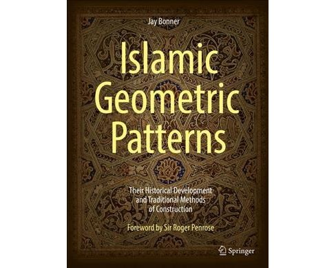 Islamic Geometric Patterns : Their Historical Development and Traditional Methods of Construction: With - image 1 of 1