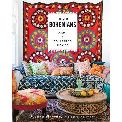 The New Bohemians - by  Justina Blakeney (Hardcover)