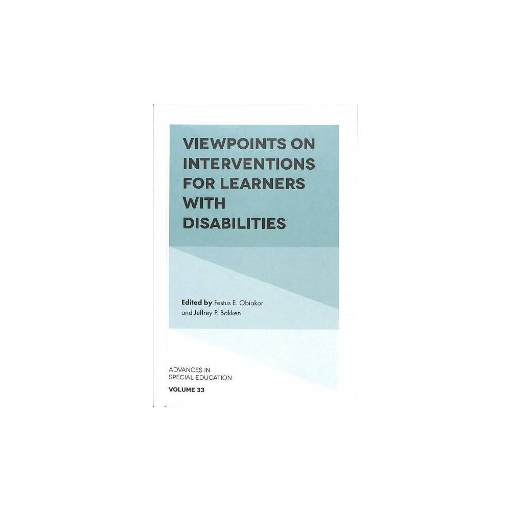 Viewpoints on Interventions for Learners With Disabilities - (Hardcover)