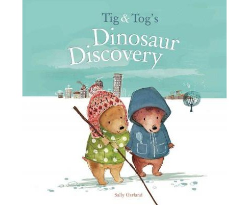 Tig & Tog's Dinosaur Discovery (Hardcover) (Sally Garland) - image 1 of 1
