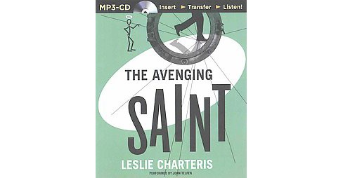 Avenging Saint (Unabridged) (MP3-CD) (Leslie Charteris) - image 1 of 1