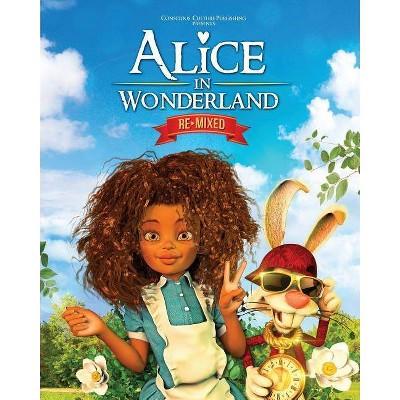 Alice in Wonderland Remixed - 2nd Edition by  Marlon McKenney (Paperback)