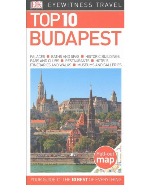 Dk Eyewitness Top 10 Budapest -  by Craig Turp (Paperback) - image 1 of 1