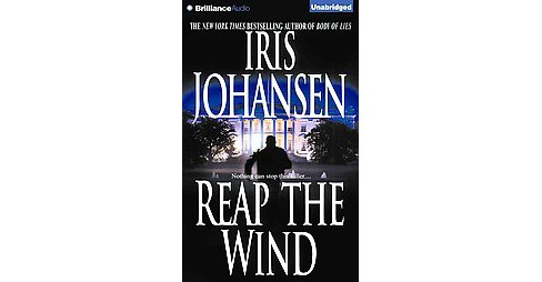 Reap the Wind (Unabridged) (CD/Spoken Word) (Iris Johansen) - image 1 of 1