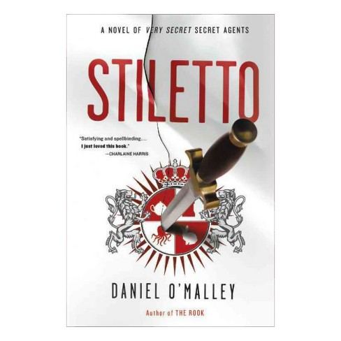 Stiletto -  Reprint (Rook Files) by Daniel O'Malley (Paperback) - image 1 of 1