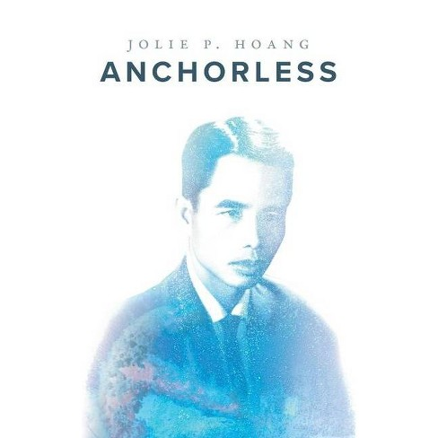 Anchorless - by  Jolie P Hoang (Paperback) - image 1 of 1