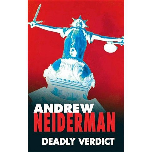 Deadly Verdict - (Severn House Large Print) by  Andrew Neiderman (Hardcover) - image 1 of 1
