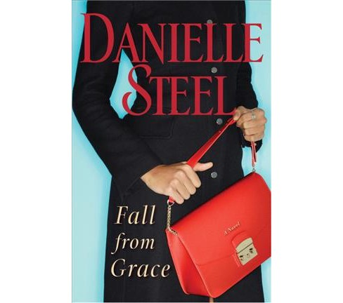 Fall from Grace -  by Danielle Steel (Hardcover) - image 1 of 1