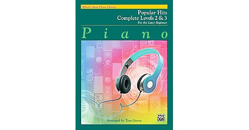 Alfred's Basic Piano Library Popular Hits Complete Levels 2 & 3 : For the Later Beginner (Paperback) - image 1 of 1