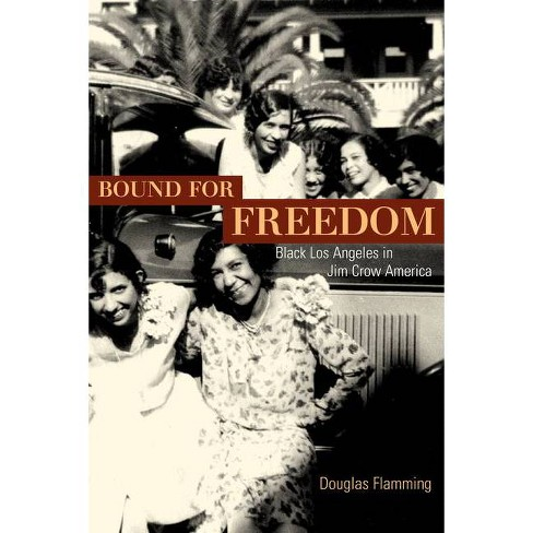 Bound for Freedom - by  Douglas Flamming (Paperback) - image 1 of 1