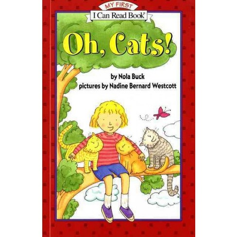 Oh, Cats! - by  Nola Buck (Paperback) - image 1 of 1