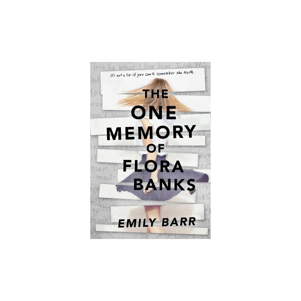 One Memory of Flora Banks - Reprint by Emily Barr (Paperback)
