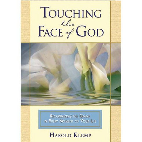Touching the Face of God - by  Harold Klemp (Hardcover) - image 1 of 1