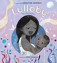 Lullaby (For a Black Mother)(School And Library)(Langston Hughes)