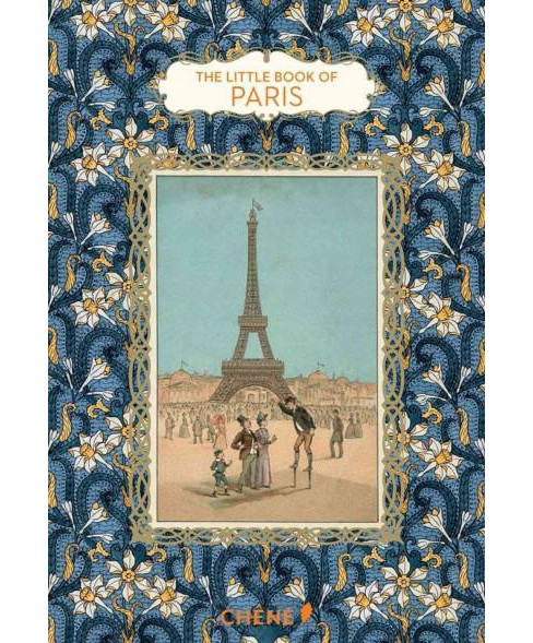Little Book of Paris (Hardcover) (Dominique Foufelle) - image 1 of 1