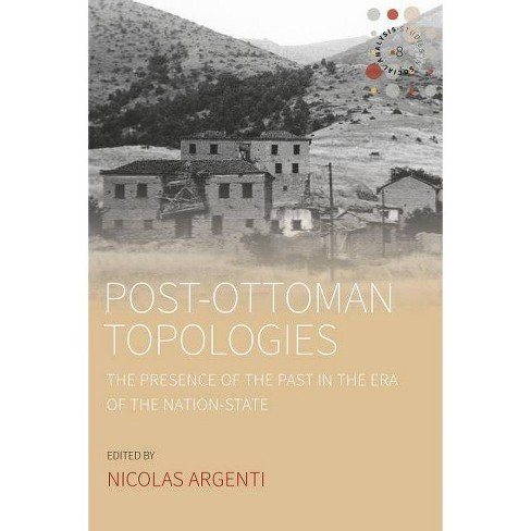 Post-Ottoman Topologies - (Studies in Social Analysis) (Paperback) - image 1 of 1