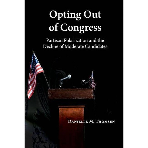 Opting Out of Congress - by  Danielle M Thomsen (Paperback) - image 1 of 1