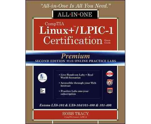 CompTIA Linux+ / LPIC-1 Certification All-in-One Exam Guide : Exams LX0-103 & LX0-104/101-400 & 102-400 - image 1 of 1