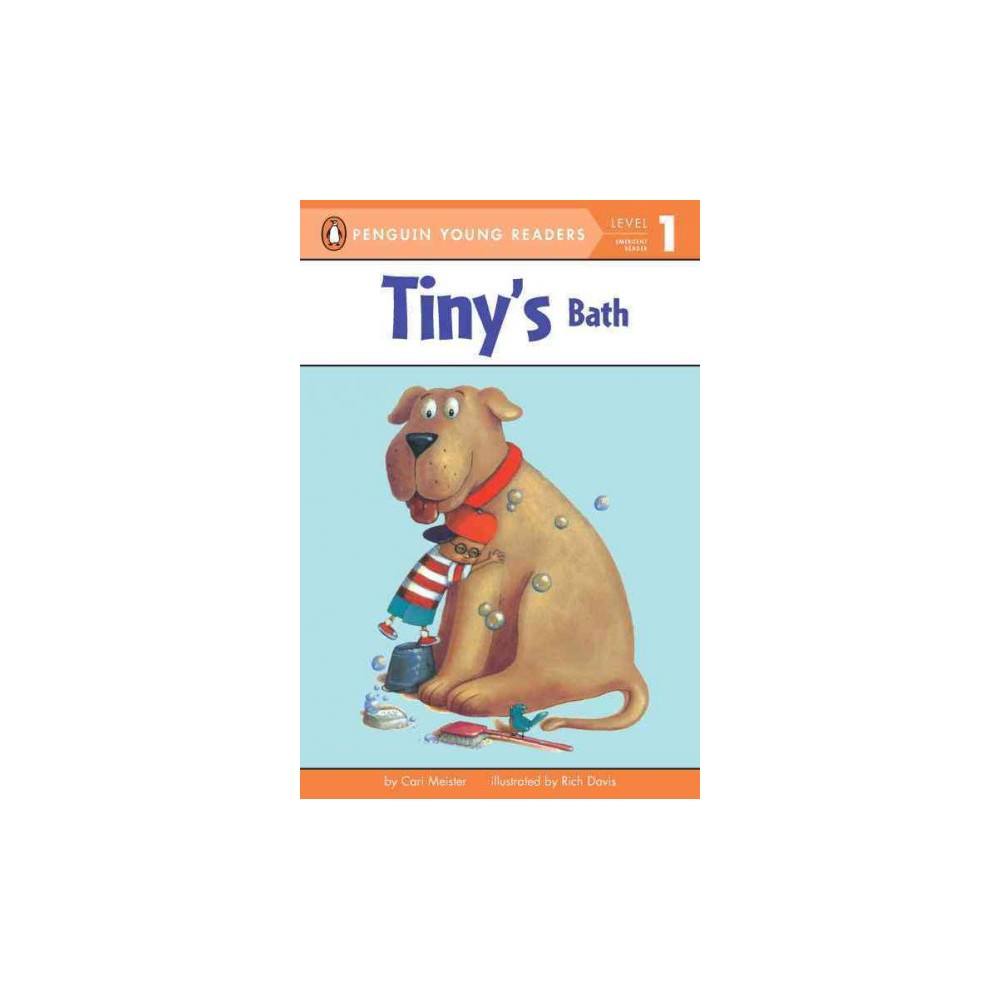 Tiny's Bath ( Penguin Young Readers, Level 1) (Paperback)