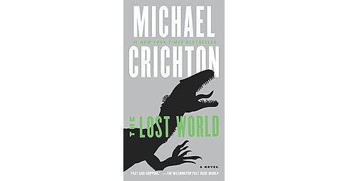 Lost World (Reprint) (Paperback) (Michael Crichton) - image 1 of 1