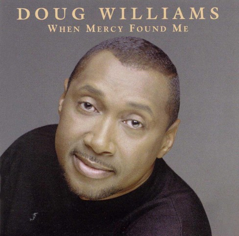 Doug williams - When mercy found me (CD) - image 1 of 1
