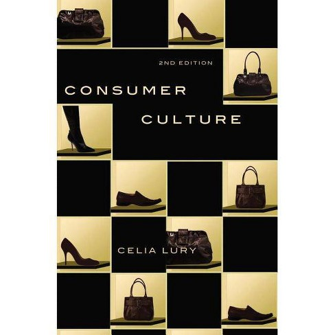 Consumer Culture - 2 Edition by  Celia Lury (Paperback) - image 1 of 1