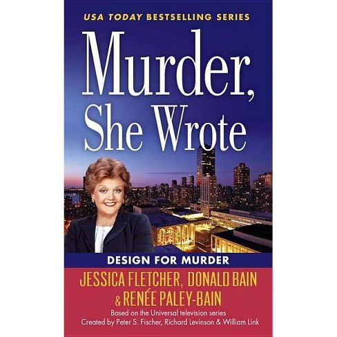 Murder, She Wrote: Design for Murder - (Murder She Wrote) (Paperback) - image 1 of 1