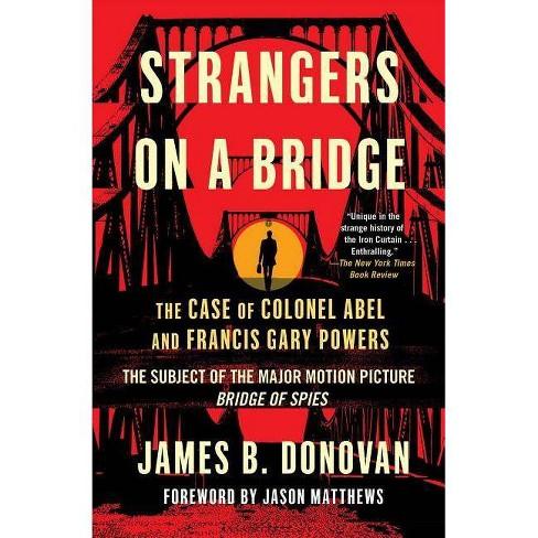 Strangers on a Bridge - by  James Donovan (Paperback) - image 1 of 1