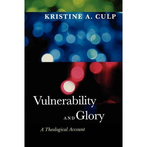Vulnerability and Glory - by  Kristine A Culp (Paperback) - image 1 of 1