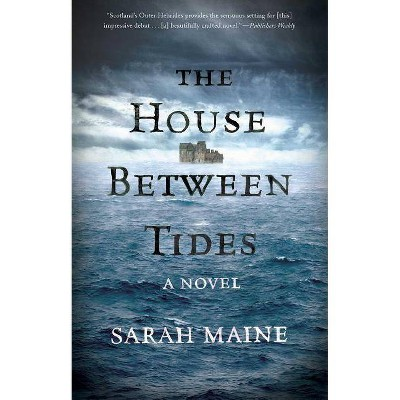 House Between Tides - by Sarah Maine (Paperback)