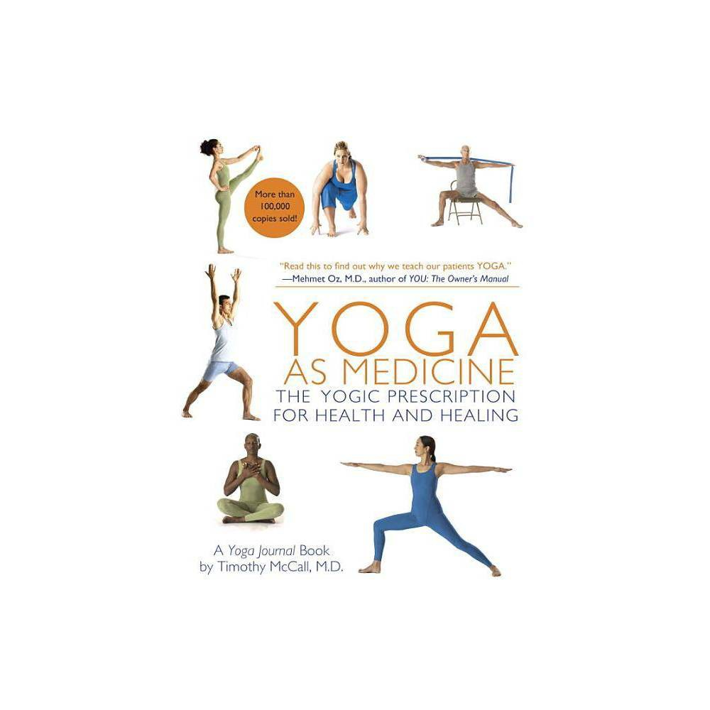 Yoga As Medicine By Timothy Mccall Paperback