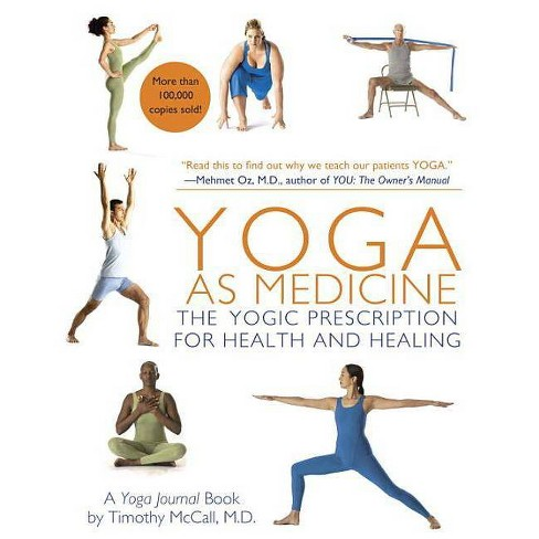 Yoga as Medicine - by  Timothy McCall (Paperback) - image 1 of 1
