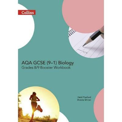 Aqa GCSE Biology 9-1 Grade 8/9 Booster Workbook - (Gcse Science 9-1) (Paperback)
