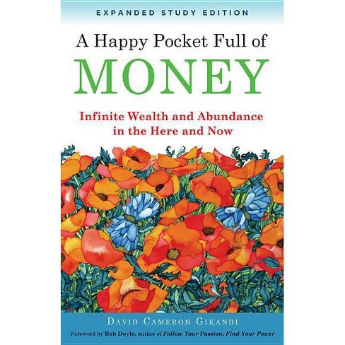 A Happy Pocket Full of Money, Expanded Study Edition - by  David Cameron Gikandi (Paperback) - image 1 of 1