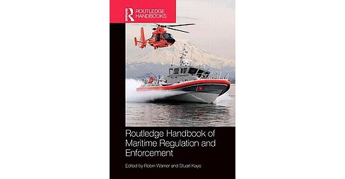 Routledge Handbook of Maritime Regulation and Enforcement (Hardcover) - image 1 of 1