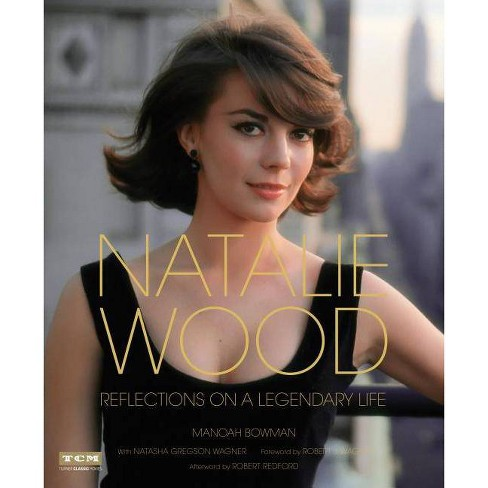 Natalie Wood - (Turner Classic Movies) by  Manoah Bowman (Hardcover) - image 1 of 1