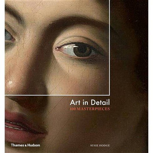 Art in Detail - by  Susie Hodge (Hardcover) - image 1 of 1