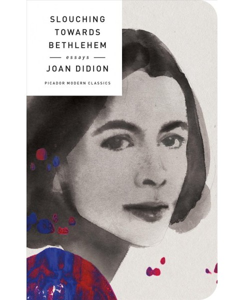 Slouching Towards Bethlehem : Essays -  Reprint by Joan Didion (Hardcover) - image 1 of 1