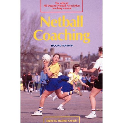 Netball Coaching - (Other Sports S) 2 Edition (Paperback) - image 1 of 1