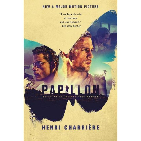 Papillon [movie Tie-In] - by Henri Charriere (Paperback)