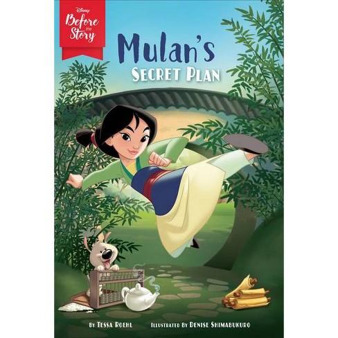 Disney Before the Story: Mulan's Secret Plan - by Tessa Roehl (Paperback) - image 1 of 1