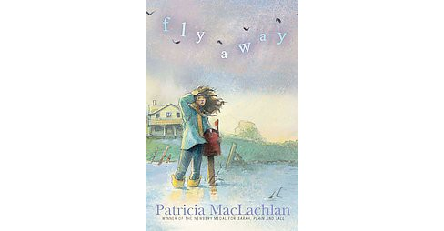 Fly Away (Reprint) (Paperback) (Patricia MacLachlan) - image 1 of 1