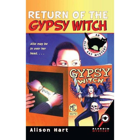 Return of the Gypsy Witch - (Allie Kat Mysteries) by  Alison Hart (Paperback) - image 1 of 1