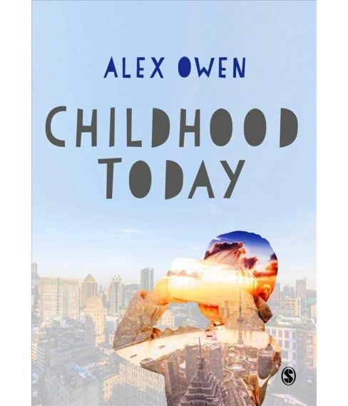 Childhood Today -  (Paperback) - image 1 of 1