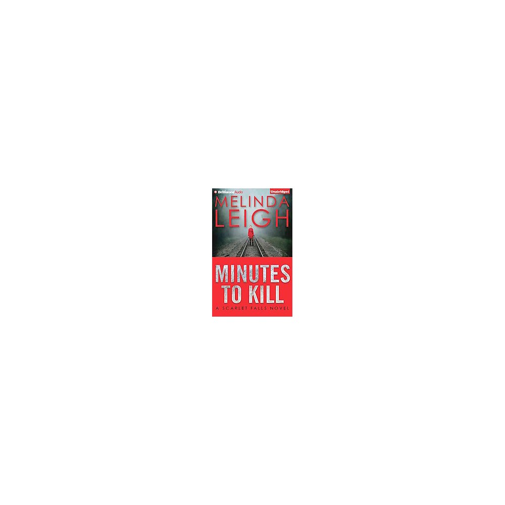 Minutes to Kill ( Scarlet Falls) (Unabridged) (Compact Disc)