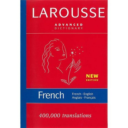 Larousse Advanced Dictionary French-English/Anglais-Francais - (Hardcover) - image 1 of 1