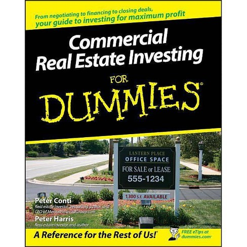 Commercial Real Estate Investing for Dummies - (For Dummies) by  Peter Conti & Peter Harris (Paperback) - image 1 of 1