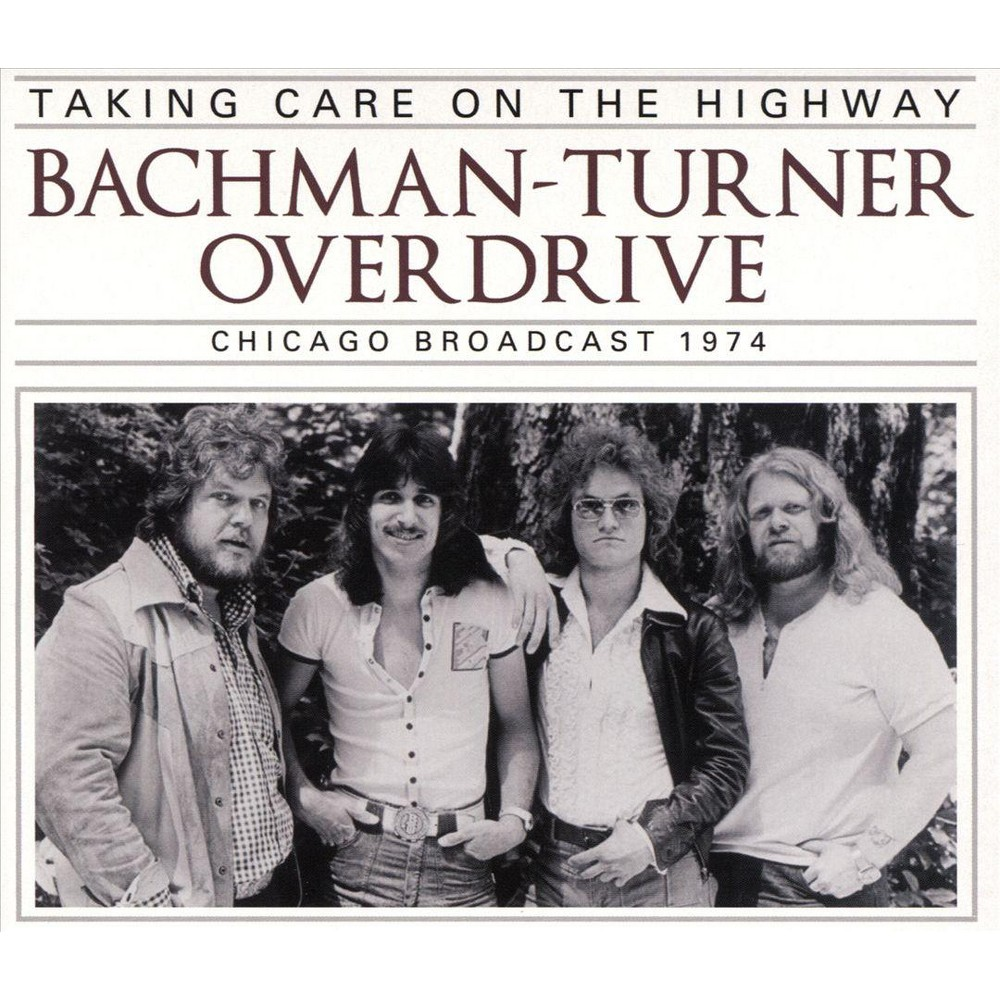 Bachman-turner Overd - Taking Care On The Highway (CD)