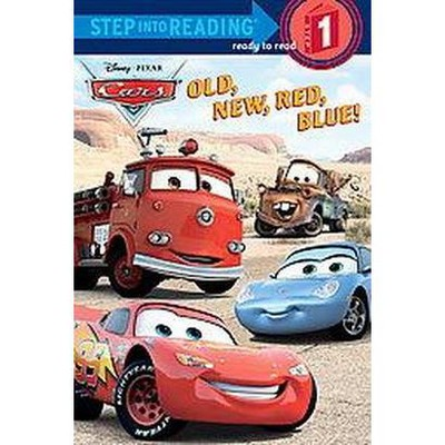 Old, New, Red, Blue! ( Cars: Step Into Reading, Step 1) (Paperback) by Melissa Lagonegro