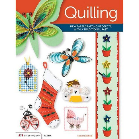 Quilling - by  Suzanne McNeill & Ruth Warwick & Katrina Hogan & Jane Cleveland & Laura Gregory - image 1 of 1
